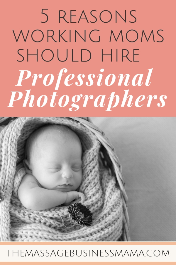 5 Reasons Working Moms Should Hire Professional Photographers.